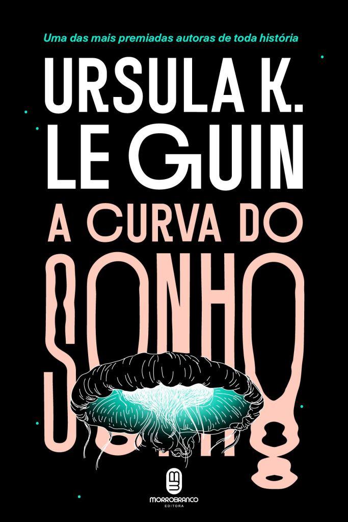 Imagem da capa da edição brasileira de A Curva do Sonho