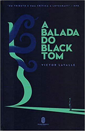 Imagem da capa da edição brasileira de A Balada do Black Tom